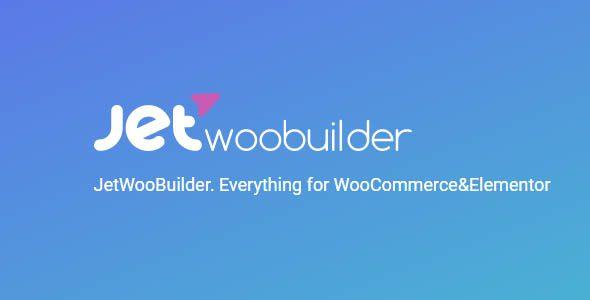 Jet Pack | پکیج محصولات Jet برای Elementor | JetWooBuilder For Elementor